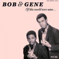 Buy Bob & Gene - If This World Were Mine Mp3 Download