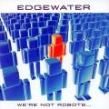 Buy Edgewater - We're Not Robots... Mp3 Download
