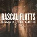 Buy Rascal Flatts - Back To Life (CDS) Mp3 Download