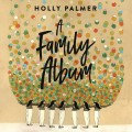 Buy Holly Palmer - A Family Album Mp3 Download