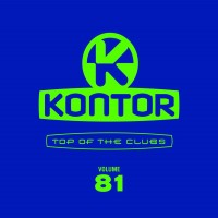 Purchase VA - Kontor Top Of The Clubs Volume 81 CD3