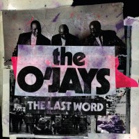 Purchase The O'jays - The Last Word