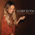 Buy Carly Pearce - Closer To You (CDS) Mp3 Download