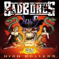 Purchase Bad Bones - High Rollers