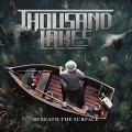 Buy Thousand Lakes - Beneath The Surface Mp3 Download