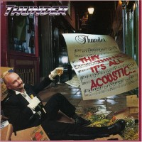 Purchase Thunder - They Think It's All Acoustic