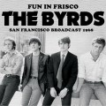 Buy The Byrds - Fun In Frisco Mp3 Download