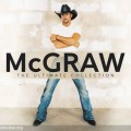 Buy Tim McGraw - McGraw: The Ultimate Collection CD4 Mp3 Download