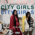 Buy City Girls - Period Mp3 Download