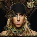 Buy John Diva & The Rockets Of Love - Mama Said Rock Is Dead Mp3 Download