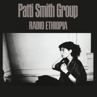 Purchase Patti Smith Group - Radio Ethiopia (Remastered 2018)
