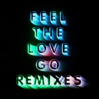 Purchase Franz Ferdinand - Feel The Love Go (Remixes)