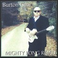 Buy Burton Gaar - Mighty Long Road Mp3 Download