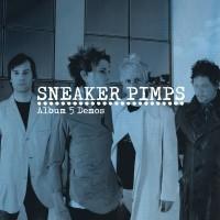 Purchase Sneaker Pimps - Album 5 Demos