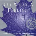 Buy VA - Oh What A Feeling 2: A Vital Collection Of Canadian Music CD1 Mp3 Download