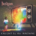 Buy The Room - Caught By The Machine Mp3 Download