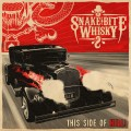 Buy Snake Bite Whisky - This Side Of Hell Mp3 Download