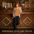 Buy Reba Mcentire - Stronger Than The Truth Mp3 Download