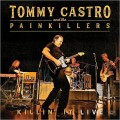 Buy Tommy Castro & The Painkillers - Killin' It Live Mp3 Download
