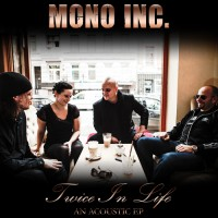 Purchase Mono Inc. - Twice In Life (EP)