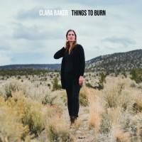 Purchase Clara Baker - Things To Burn