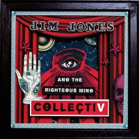 Purchase Jim Jones & The Righteous Mind - Collectiv
