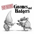 Buy Karl Denson's Tiny Universe - Gnomes & Badgers Mp3 Download