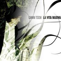Purchase Gianni Togni - La Vita Nuova