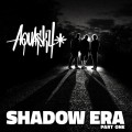 Buy Aquasky - Shadow Era, Pt. 1 CD1 Mp3 Download