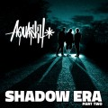 Buy Aquasky - Shadow Era, Pt. 2 CD1 Mp3 Download
