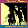 Buy Dennis Brown - Vision Of The Reggae King Mp3 Download