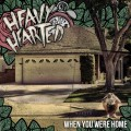 Buy Heavy Hearted - When You Were Home Mp3 Download