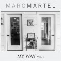 Buy Marc Martel - My Way, Vol. 1 Mp3 Download