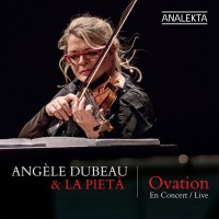 Purchase Angèle Dubeau & La Pietà - Ovation
