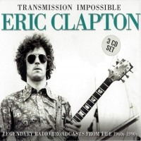 Purchase Eric Clapton - Transmission Impossible - L.A. Forum 1968 CD1
