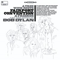 Purchase Fairport Convention - A Tree With Roots - Fairport Convention And The Songs Of Bob Dylan