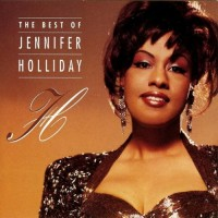 Purchase Jennifer Holliday - The Best Of Jennifer Holliday