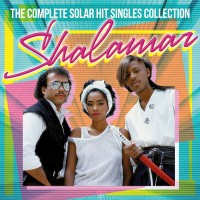 Purchase Shalamar - The Complete Solar Hit Singles Collection CD2