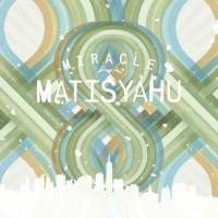 Purchase Matisyahu - Miracle (EP)
