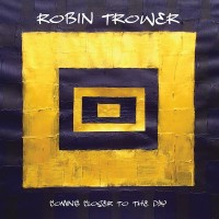 Purchase Robin Trower - Coming Closer To The Day