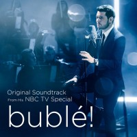 Purchase Michael Buble - Bublé! (Original Soundtrack From His Nbc Tv Special)