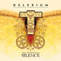 Purchase Delerium - The Essential Silence