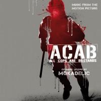 Purchase Mokadelic - Acab - All Cops Are Bastards