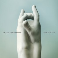 Purchase Craig Armstrong - Sun On You