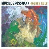 Purchase Muriel Grossmann - Golden Rule