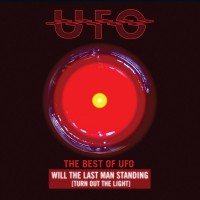 Purchase UFO - Will The Last Man Standing (Turn Out The Light): The Best Of Ufo CD2