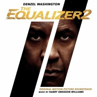 Purchase Harry Gregson-Williams - The Equalizer 2 (Original Motion Picture Soundtrack)