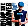 """Buy Kenny """"Beedy Eyes"""" Smith & The House Bumpers - Drop The Hammer Mp3 Download"""