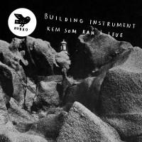 Purchase Building Instrument - Kem Som Kan Å Leve