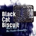 Buy Black Cat Biscuit - That's How The Cookie Crumbles Mp3 Download